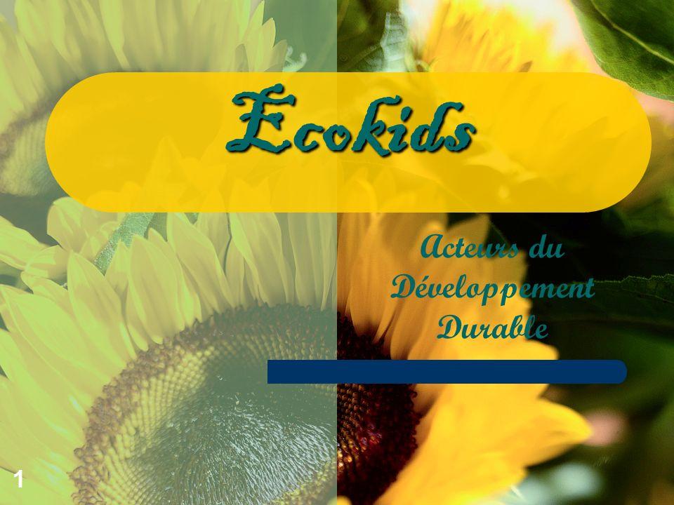 1 Acteurs du Développement Durable Ecokids