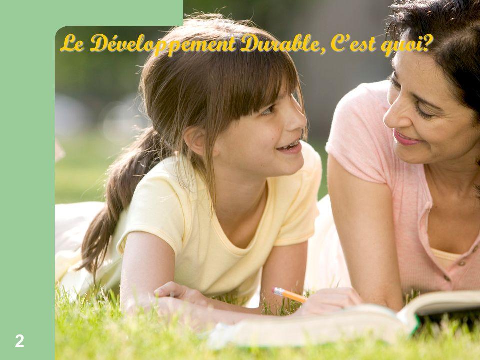 Ecokids 2 Le Développement Durable, Cest quoi 2