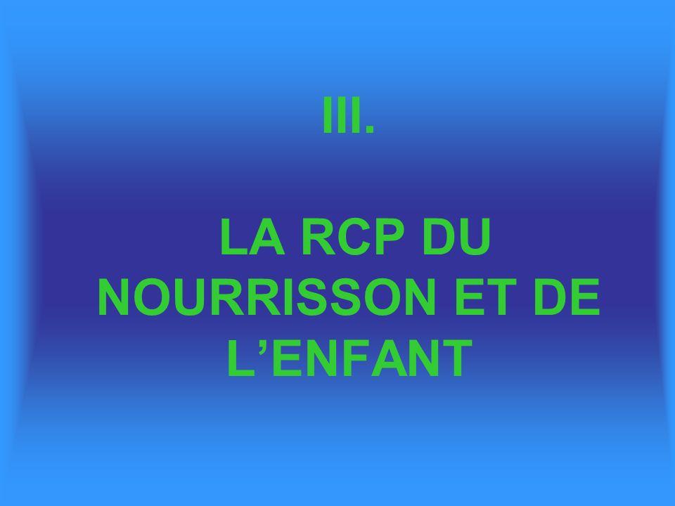 III. LA RCP DU NOURRISSON ET DE LENFANT