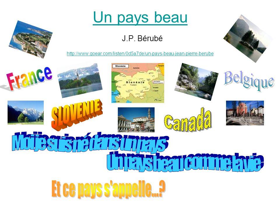 Un pays beau Un pays beau J.P. Bérubé http://www.goear.com/listen/0d5a7de/un-pays-beau-jean-pierre-berube