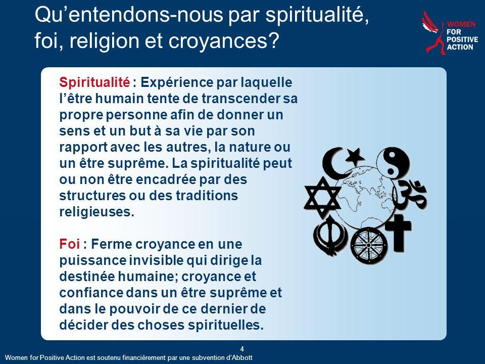 5 Quentendons-nous par spiritualité, foi, religion et croyances.