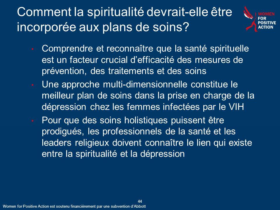 44 Comment la spiritualité devrait-elle être incorporée aux plans de soins.