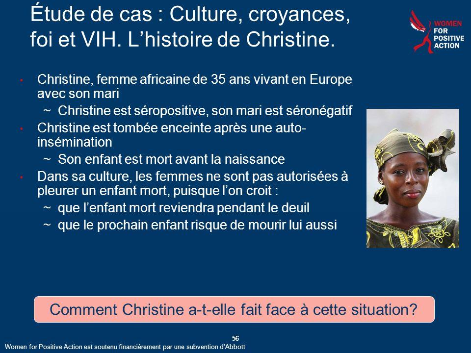 56 Étude de cas : Culture, croyances, foi et VIH.Lhistoire de Christine.