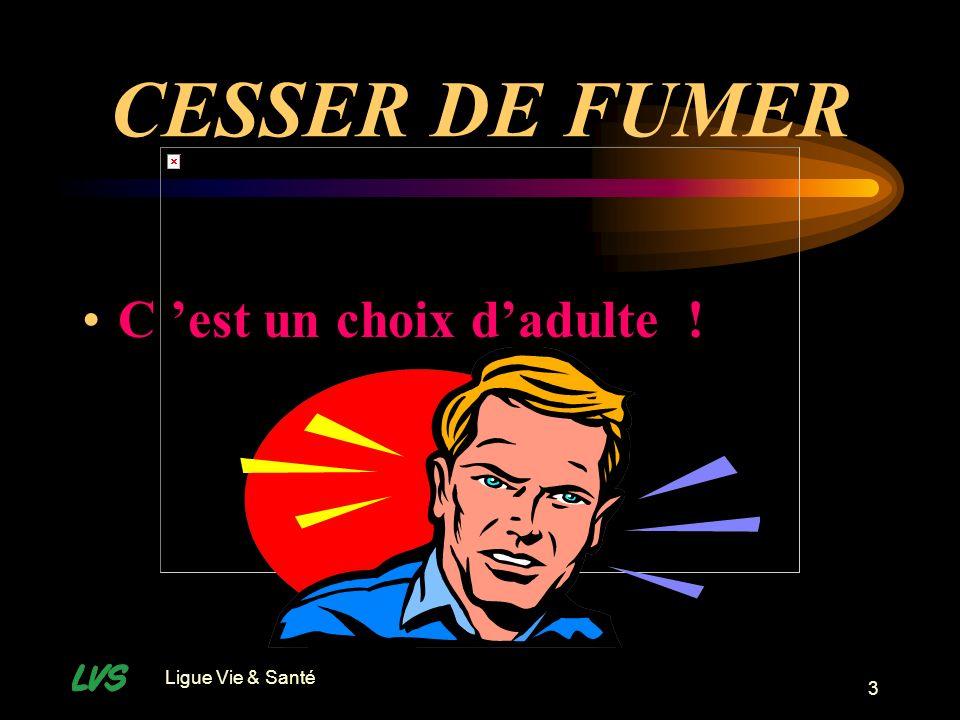 Ligue Vie & Santé 4 Le choix adulte P.Interdit /Censure A.