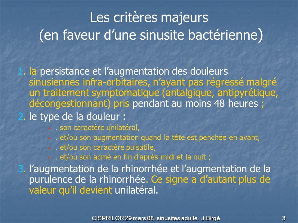 CISPRILOR 29 mars 08.sinusites adulte. J.Birgé 14 durée du traitement 7 à 10 jours (C).