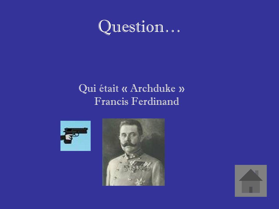 Réponse… Il a été assassiné en 1914. cétait lévénement qui a commencé la Première Guerre mondiale.