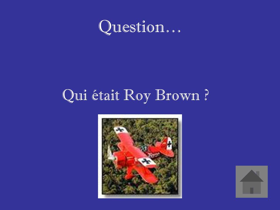 Réponse… Il a acquis la célébrité en abattant le Baron rouge