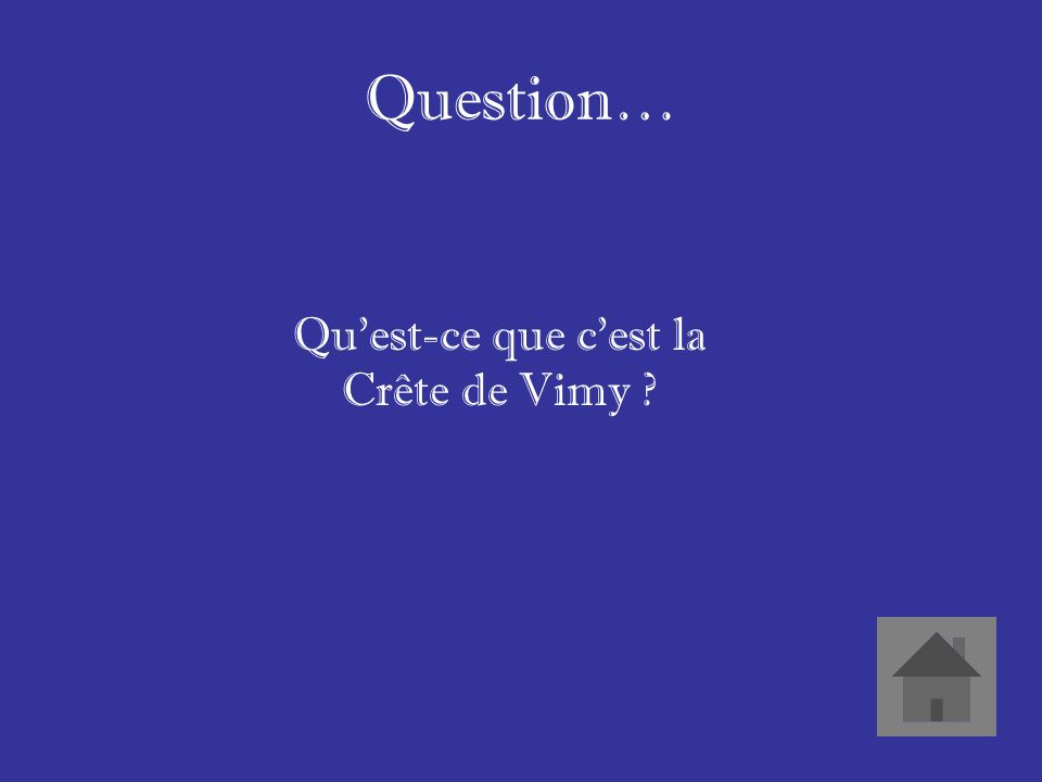 Question… Quest-ce que cest la Crête de Vimy ?