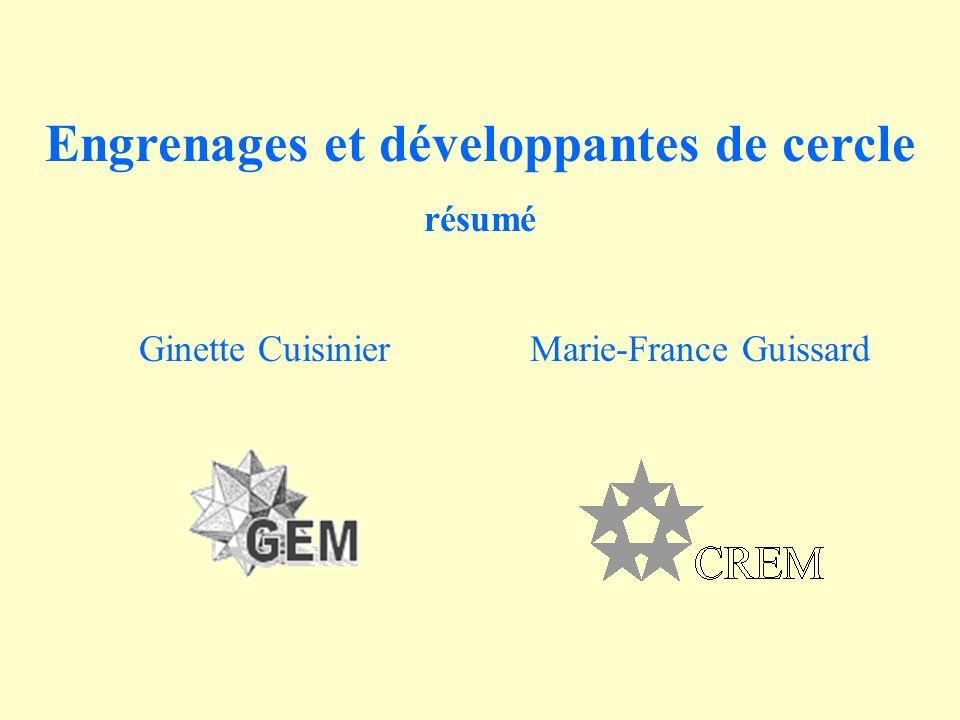 Engrenages et développantes de cercle résumé Marie-France GuissardGinette Cuisinier