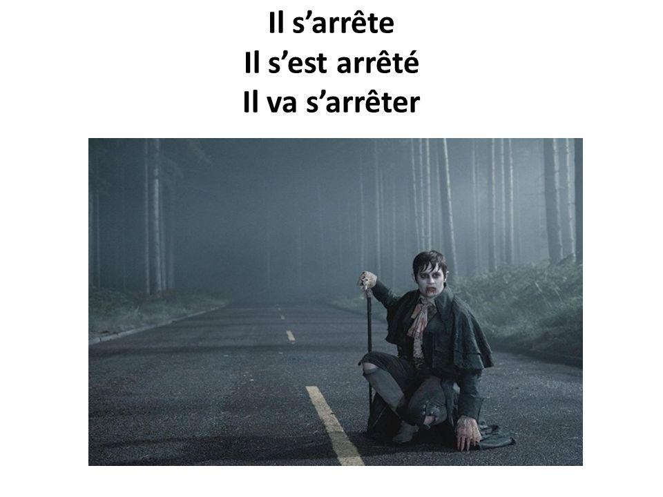 Sarrêter- to stop