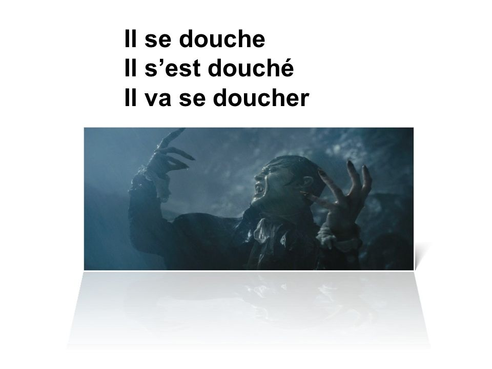 Se doucher-to shower Se baigner-to bathe