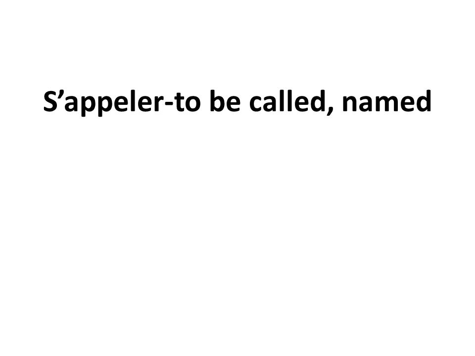 Sappeler-to be called, named
