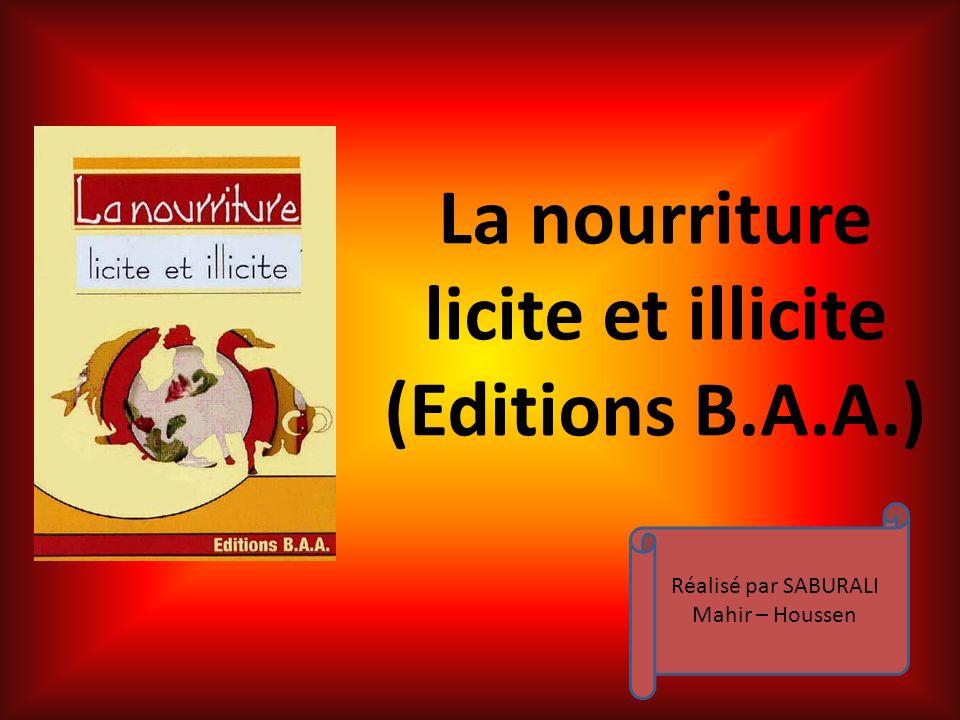 La nourriture licite et illicite (Editions B.A.A.) Réalisé par SABURALI Mahir – Houssen