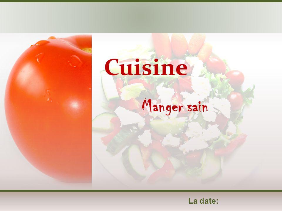 La date: Manger sain Cuisine