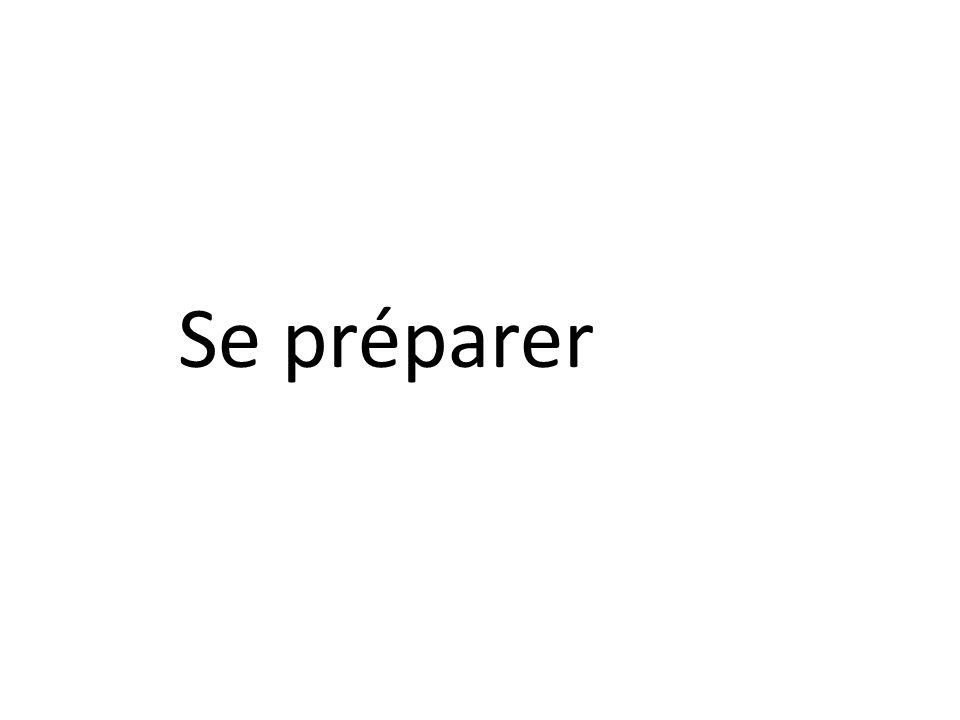 Se préparer
