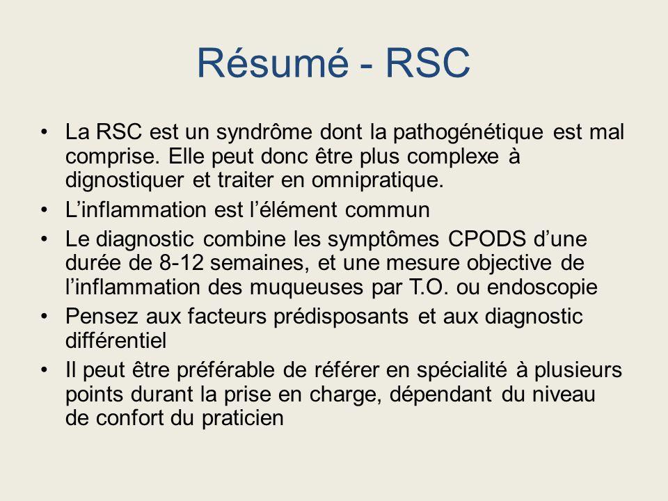 La RSC est un syndrôme dont la pathogénétique est mal comprise. Elle peut donc être plus complexe à dignostiquer et traiter en omnipratique. Linflamma