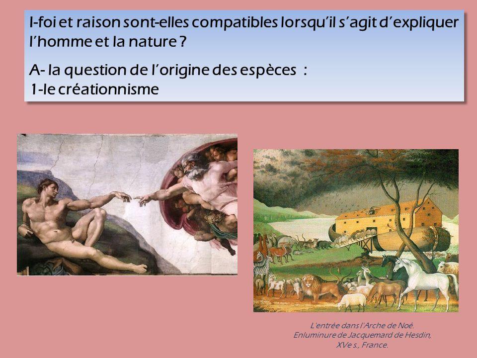 I-foi et raison sont-elles compatibles lorsquil sagit dexpliquer lhomme et la nature .