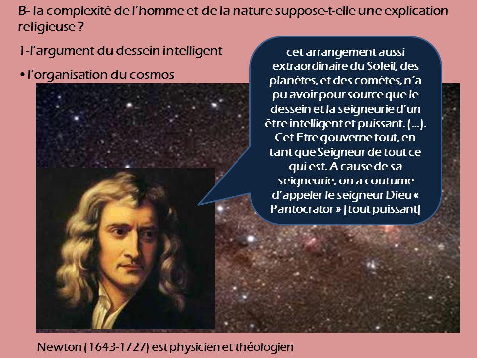 B- la complexité de lhomme et de la nature suppose-t-elle une explication religieuse .