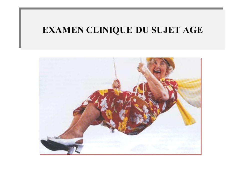 EXAMEN CLINIQUE DU SUJET AGE