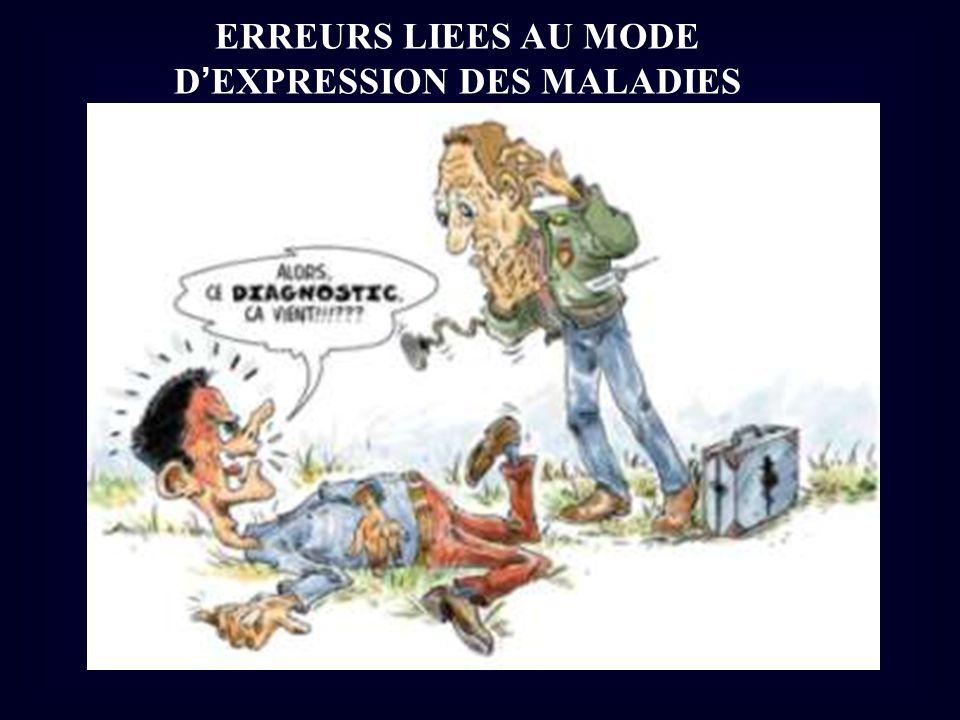 ERREURS LIEES AU MODE DEXPRESSION DES MALADIES