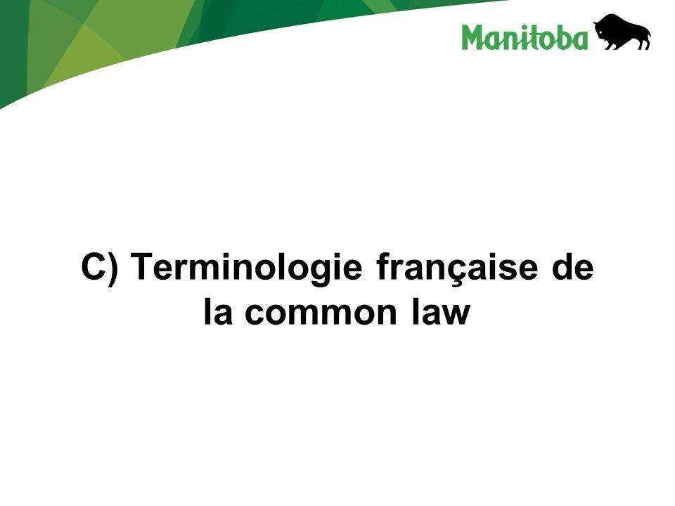 C) Terminologie française de la common law