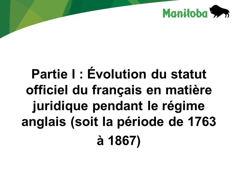 f) Le régime de bilinguisme parlementaire, législatif et judiciaire est abrogé ou il tombe tout au moins en désuétude.