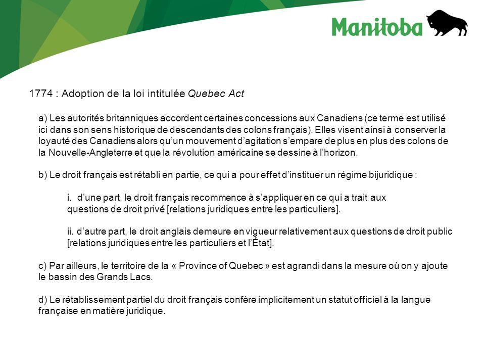 B) Principes dinterprétation applicables à la législation bilingue
