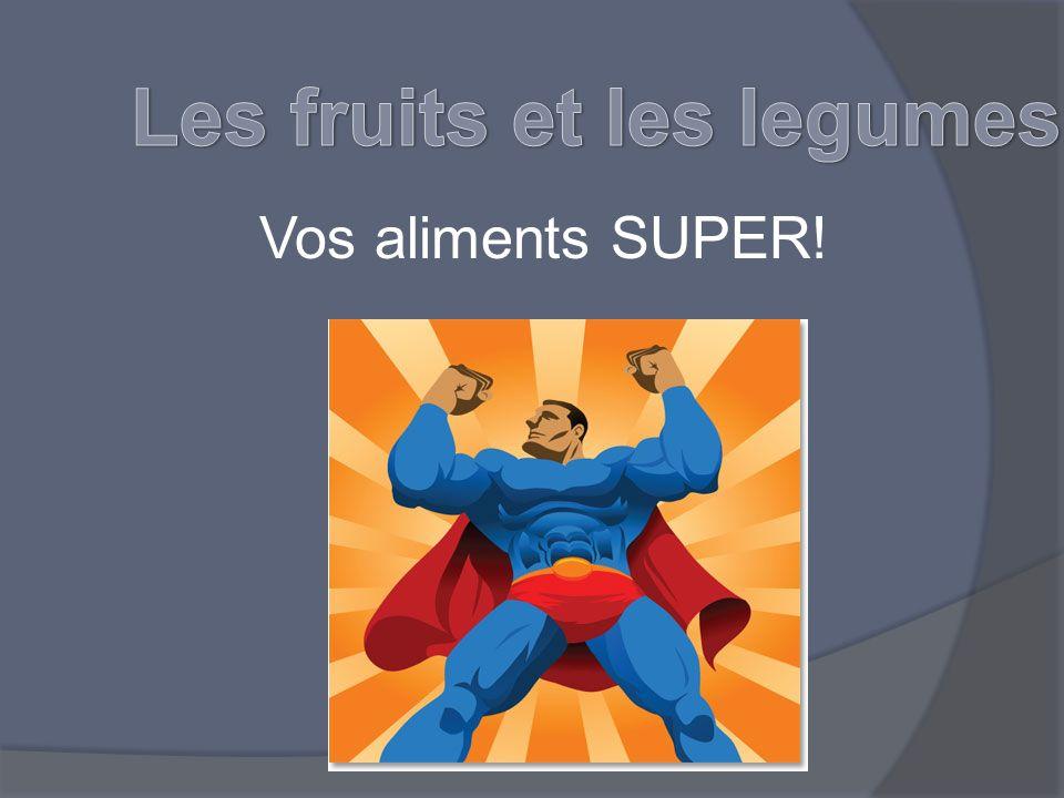 Les fruits et les légumes verts sont bons pour la santé des yeux et diminuent les risque de certains types de cancer.