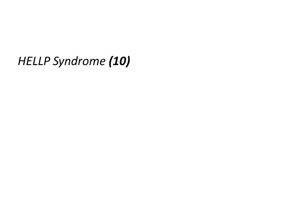 HELLP Syndrome (10)