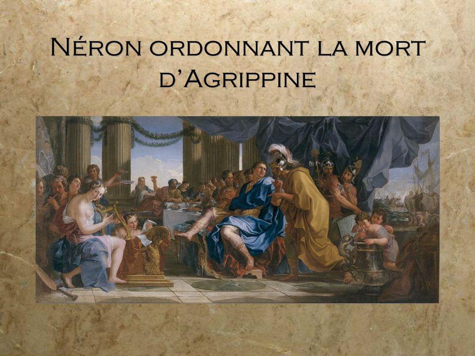 Néron ordonnant la mort dAgrippine