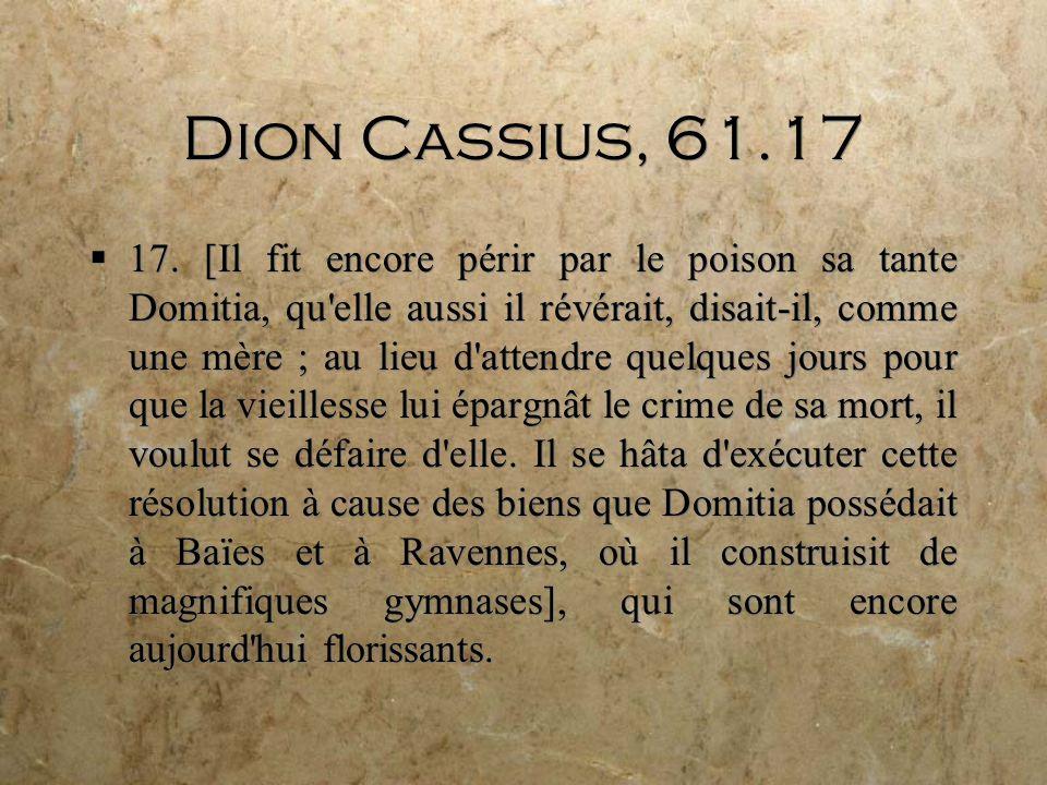 Dion Cassius, 61.17 17.