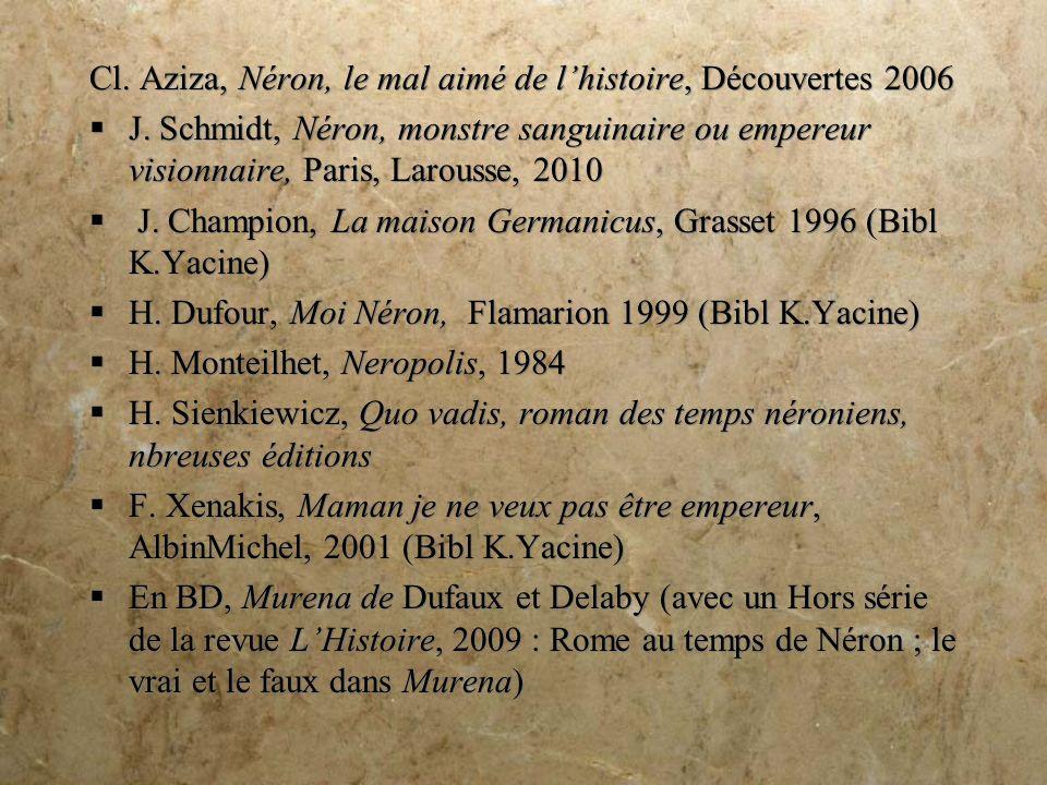 Cl.Aziza, Néron, le mal aimé de lhistoire, Découvertes 2006 J.