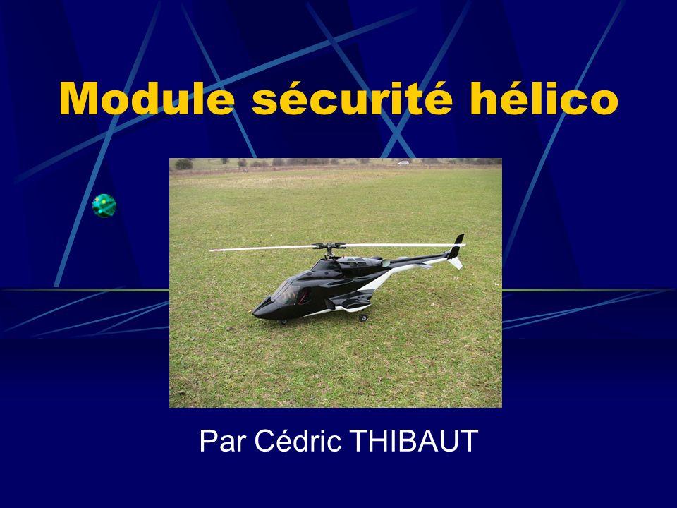 Module sécurité hélico Par Cédric THIBAUT