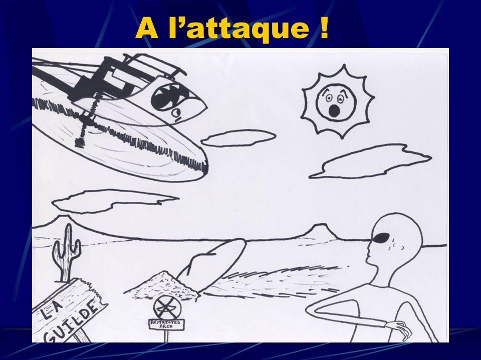 A lattaque !