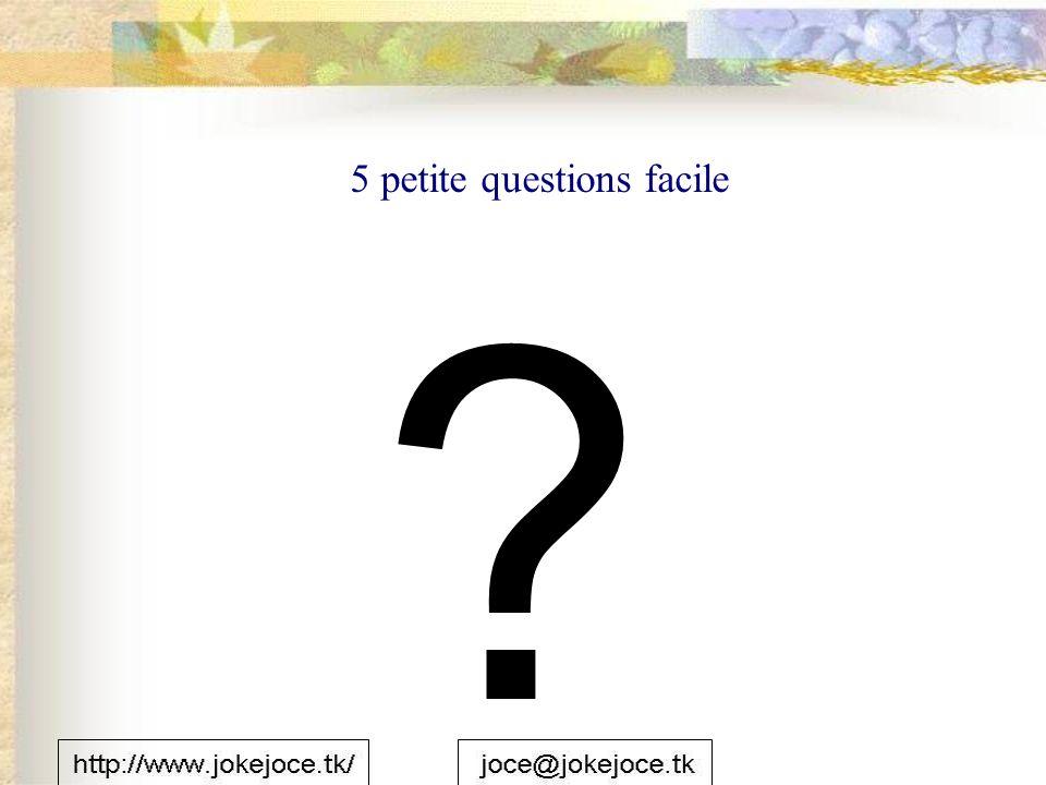 5 petite questions facile