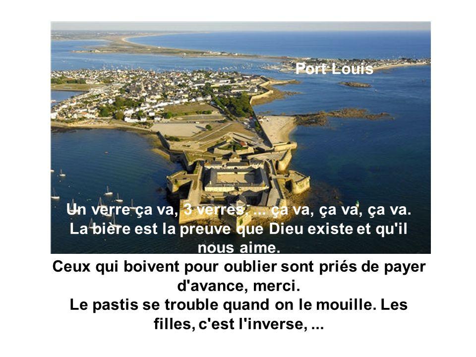 Port Louis Un verre ça va, 3 verres,...ça va, ça va, ça va.