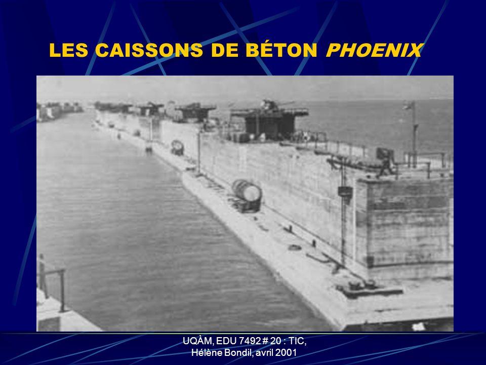 UQÀM, EDU 7492 # 20 : TIC, Hélène Bondil, avril 2001 VUE AÉRIENNE DU PORT MULBERRY Bateaux coulés Routes flottantes Caissons en béton