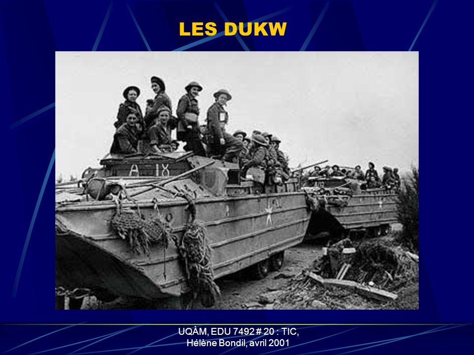 UQÀM, EDU 7492 # 20 : TIC, Hélène Bondil, avril 2001 LES LCPV (Landing Craft Vehicule Personnel)