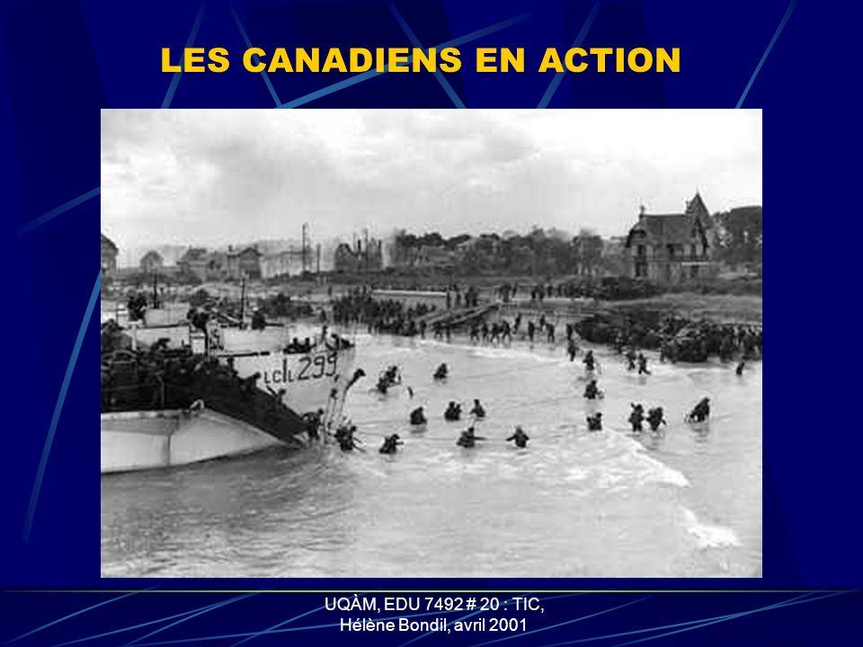 UQÀM, EDU 7492 # 20 : TIC, Hélène Bondil, avril 2001 LA ZONE DE DÉBARQUEMENT DES CANANDIENS