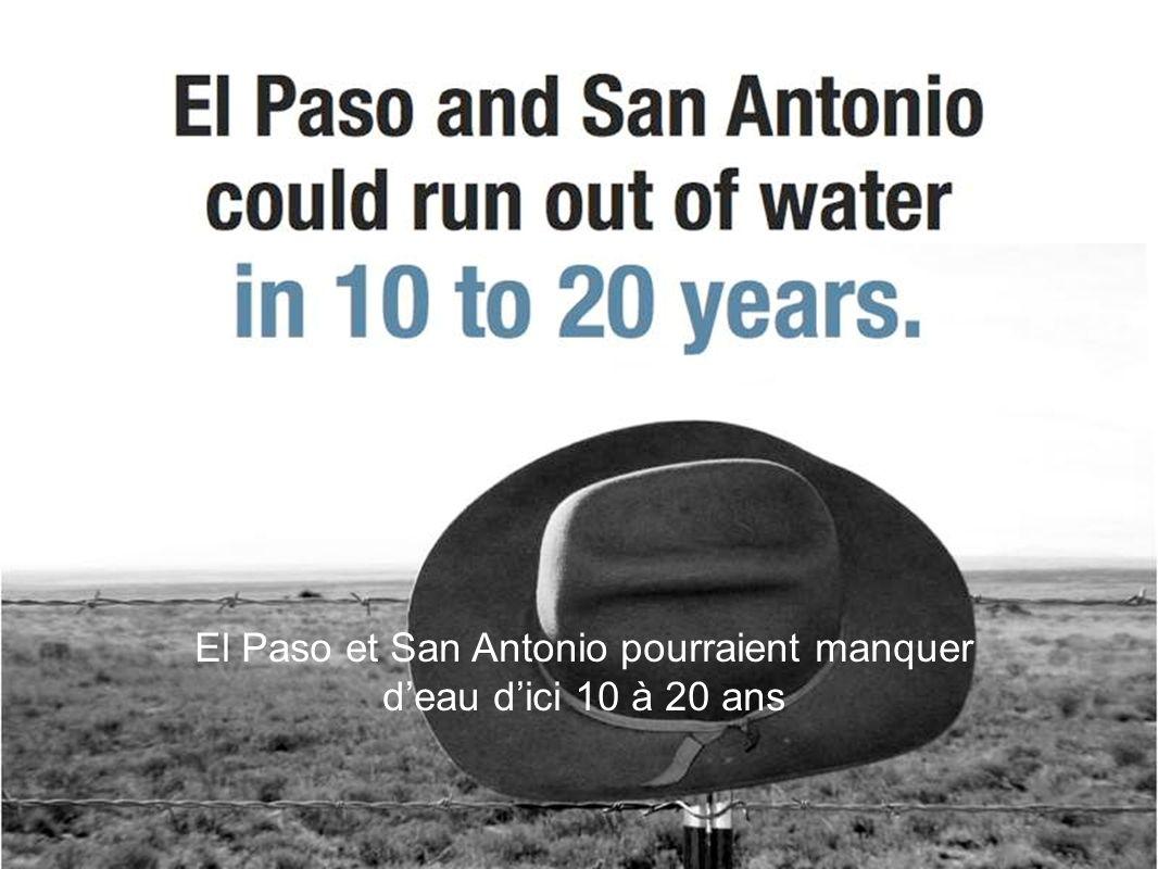 El Paso et San Antonio pourraient manquer deau dici 10 à 20 ans