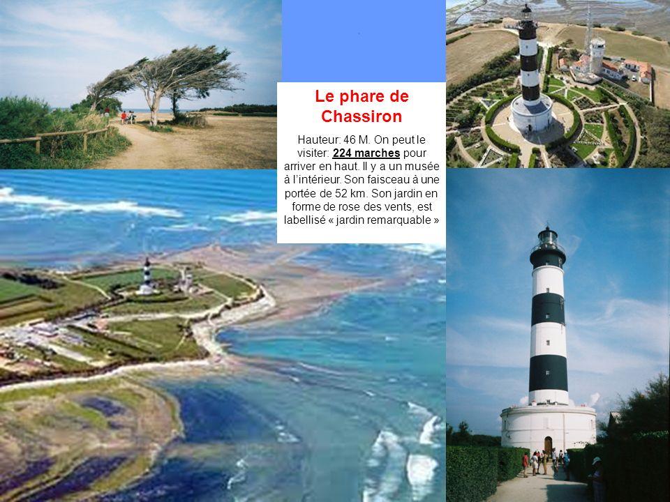 Le phare de Chassiron Hauteur: 46 M.On peut le visiter: 224 marches pour arriver en haut.