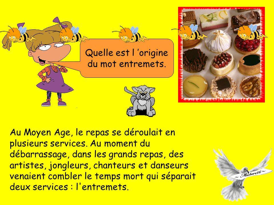 Au Moyen Age, le repas se déroulait en plusieurs services.