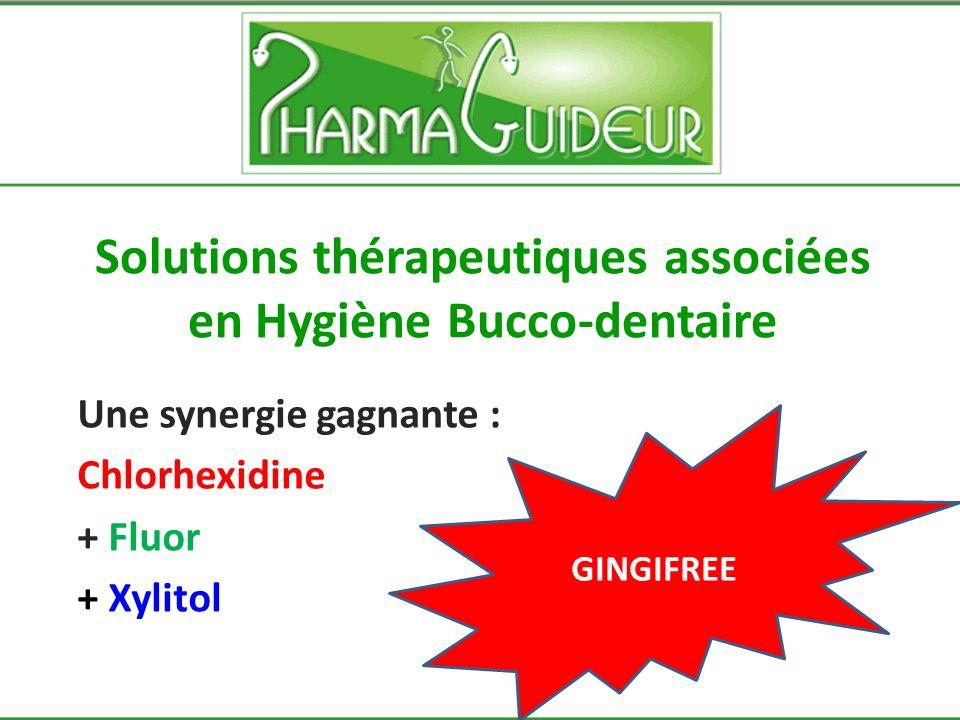 Solutions thérapeutiques associées en Hygiène Bucco-dentaire Bain de bouche dentifrice