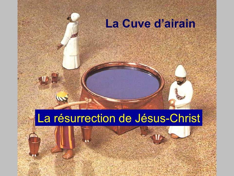 La Cuve dairain La résurrection de Jésus-Christ