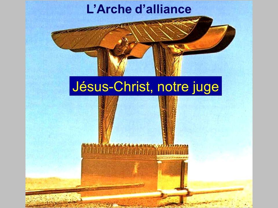 LArche dalliance Jésus-Christ, notre juge