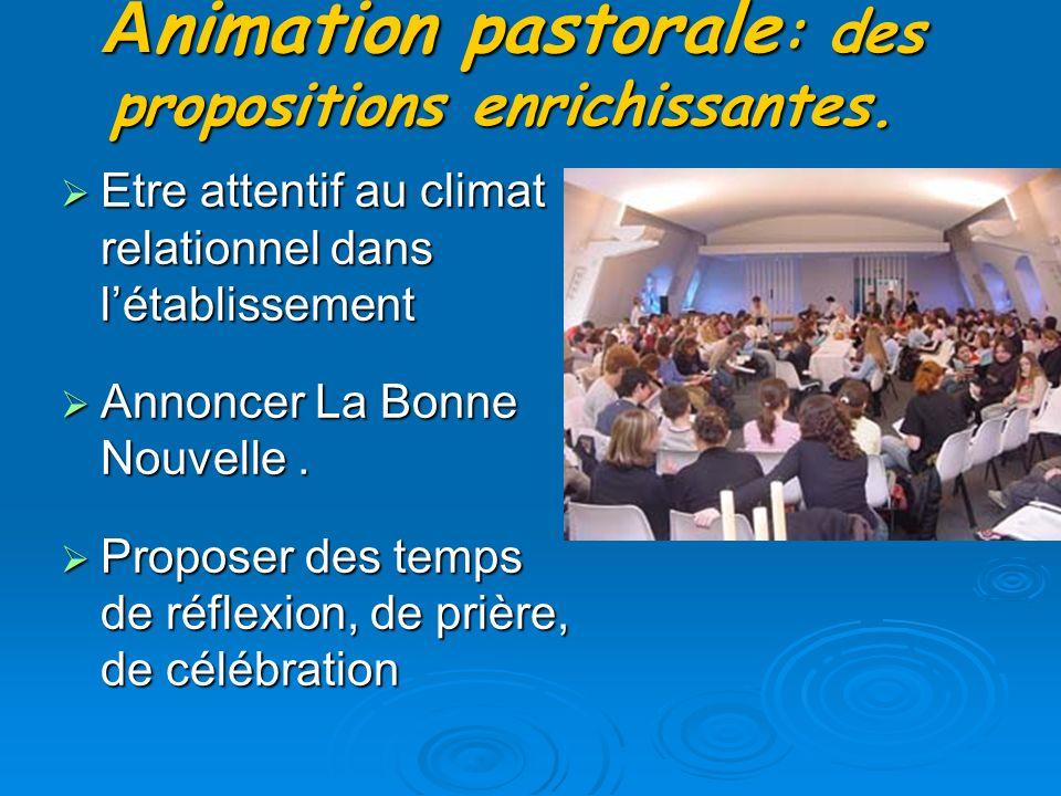 A nimation pastorale : des propositions enrichissantes.