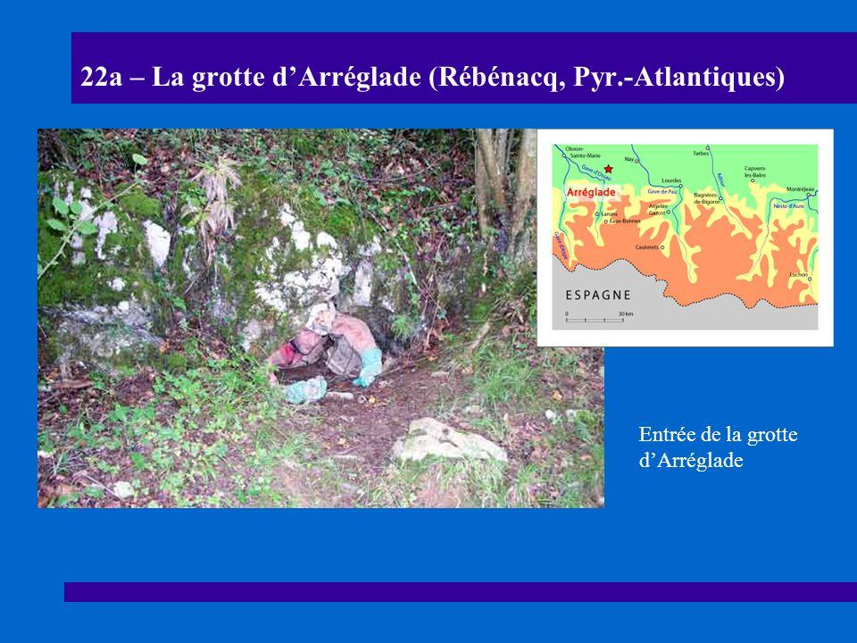 22b – La grotte dArréglade (Rébénacq, Pyr.-Atlantiques) Boyau dentrée = conduit de raccordement Larrivée dans les salles au toit plat se fait par le conduit de raccordement