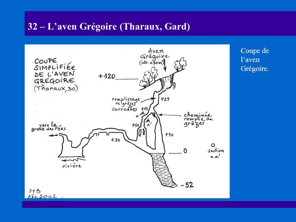 33 – Laven Grégoire (Tharaux, Gard) Laven Grégoire est situé au-dessus de la source des Fées.