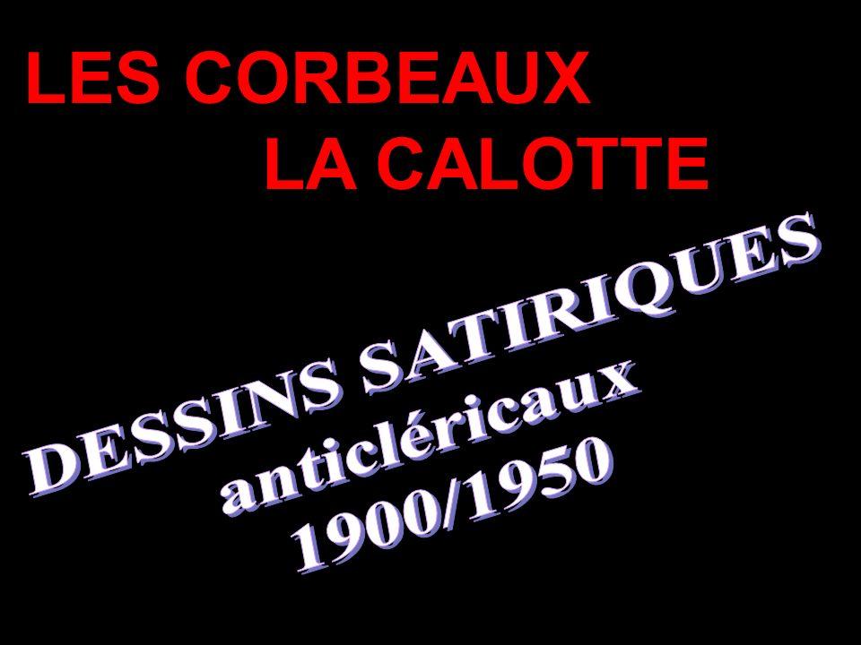 LES CORBEAUX LA CALOTTE