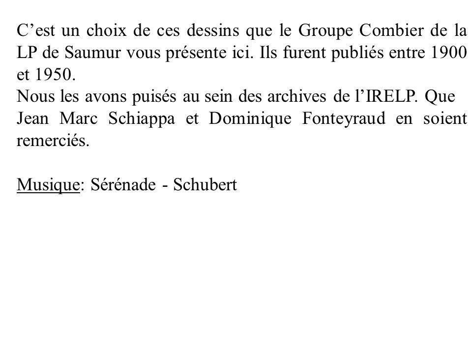 Cest un choix de ces dessins que le Groupe Combier de la LP de Saumur vous présente ici.
